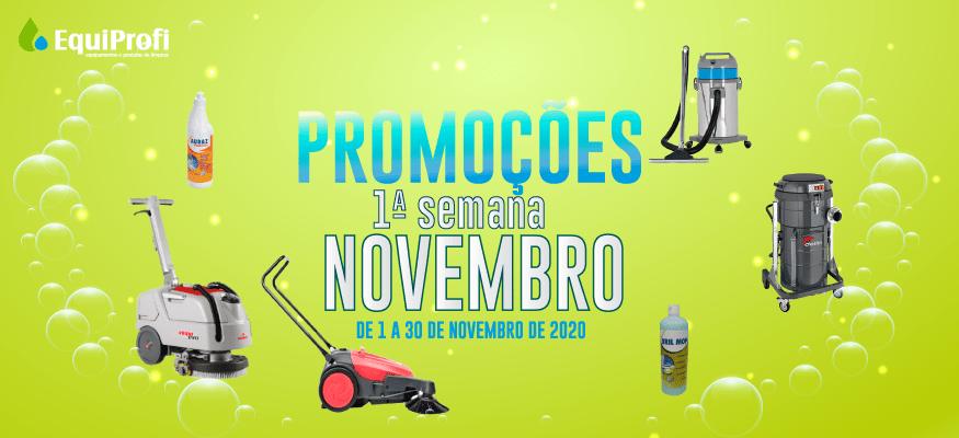 PROMOÇÕES 1ª Semana de Novembro 2020 - EQUIPROFI